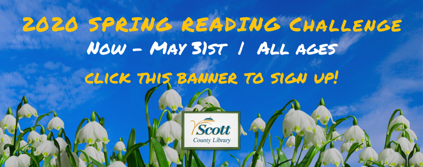 Click this banner to sign up for our 2020 Spring Reading Challenge! Available through May 31st, all